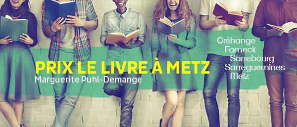 Prix Le Livre à Metz, le/la lauréat(e) est....